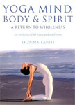 Yoga, Mind, Body and Spirit