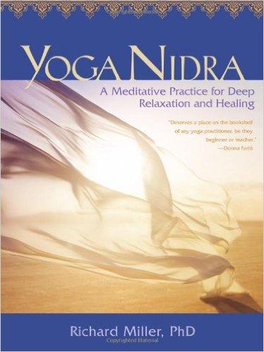 Yoga Nidra by Richard Miller