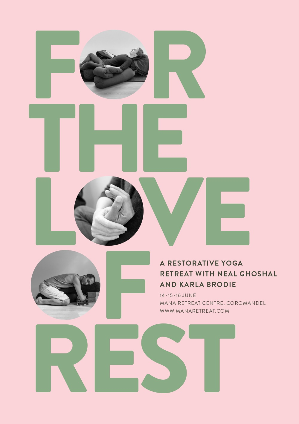The Love Of Rest, a Restorative Yoga Retreat at Mana Retreat Centre, Coromandel, New Zealand, June 2019